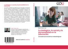 Buchcover von Lo biológico, lo social y la personalidad en la educación
