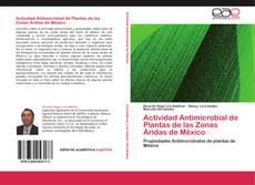 Actividad Antimicrobial de Plantas de las Zonas Áridas de México