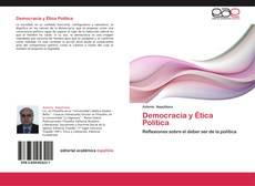 Bookcover of Democracia y Ética Política
