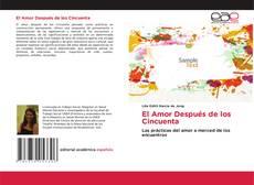 Bookcover of El Amor Después de los Cincuenta