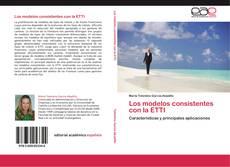 Buchcover von Los modelos consistentes con la ETTI