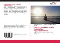 Portada del libro de Calidad de vida y estrés en ámbitos organizacionales