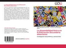 Bookcover of La disponibilidad léxica en la Educación Secundaria almeriense