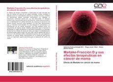 Buchcover von Maitake-Fracción D y sus efectos terapéuticos en cáncer de mama