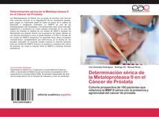 Borítókép a  Determinación sérica de la Metaloproteasa 9 en el Cáncer de Próstata - hoz