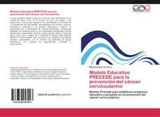 Couverture de Modelo Educativo PRECEDE para la prevención del cáncer cervicouterino