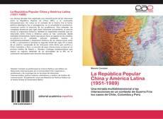 Portada del libro de La República Popular China y América Latina (1951-1989)
