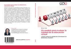 Portada del libro de Un modelo para evaluar la calidad de la educación virtual