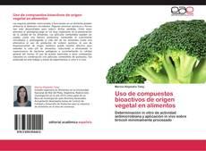 Uso de compuestos bioactivos de origen vegetal en alimentos kitap kapağı