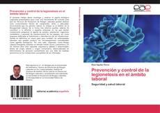 Couverture de Prevención y control de la legionelosis en el ámbito laboral
