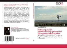 Portada del libro de Indices para la planificación y gestión de las aguas subterráneas