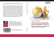 Portada del libro de ¿Por qué los terroristas ponen bombas? Tomo II