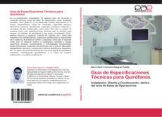 Bookcover of Guía de Especificaciones Técnicas para Quirófanos