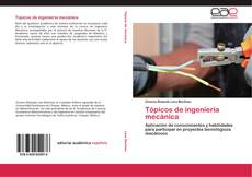Bookcover of Tópicos de ingeniería mecánica