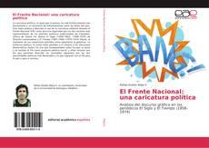 El Frente Nacional: una caricatura política的封面