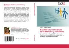 Copertina di Resiliencia: un enfoque ecosistémico y humanista