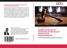 Portada del libro de Legitimación de las Acciones Jurídicas por medio de la Argumentación
