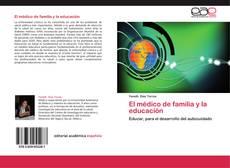 Bookcover of El médico de familia y la educación