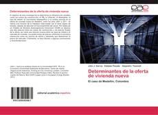 Capa do livro de Determinantes de la oferta de vivienda nueva