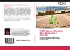 El Mercado de Carbono: Beneficios para el Ecuador