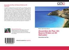 Portada del libro de Acuerdos de Paz: Un Nuevo Orden en El Salvador