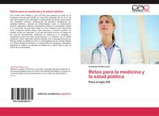 Borítókép a  Retos para la medicina y la salud pública - hoz