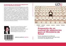 Portada del libro de Propuesta de un manual de adquisición para el Ministerio de Salud
