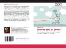 Bookcover of ¿Dónde está el pirata?