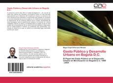 Обложка Gasto Público y Desarrollo Urbano en Bogotá D.C.