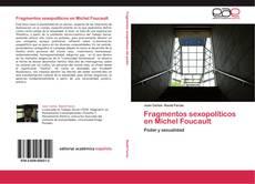 Bookcover of Fragmentos sexopolíticos en Michel Foucault
