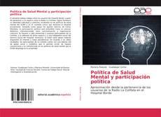 Bookcover of Política de Salud Mental y participación política