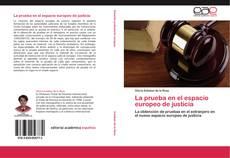 Portada del libro de La prueba en el espacio europeo de justicia