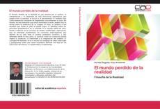 Buchcover von El mundo perdido de la realidad