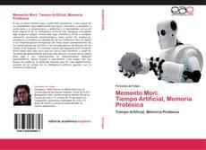 Memento Mori:  Tiempo Artificial, Memoria Protésica的封面