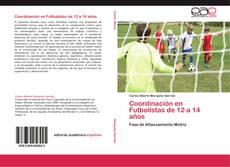 Bookcover of Coordinación en Futbolistas de 12 a 14 años