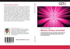 Bookcover of Música, fiesta y sociedad