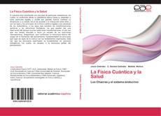 La Física Cuántica y la Salud的封面