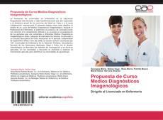 Portada del libro de Propuesta de Curso Medios Diagnósticos Imagenológicos