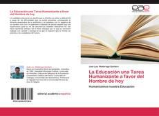 Bookcover of La Educación una Tarea Humanizante a favor del Hombre de hoy