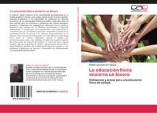 Bookcover of La educación física encierra un tesoro