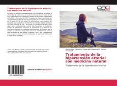 Portada del libro de Tratamiento de la hipertensión arterial con medicina natural