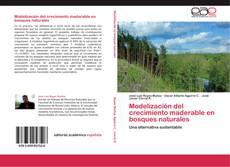 Modelización del crecimiento maderable en bosques naturales