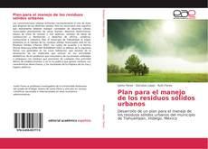 Portada del libro de Plan para el manejo de los residuos sólidos urbanos