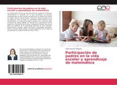 Bookcover of Participación de padres en la vida escolar y aprendizaje de matemática