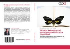 Capa do livro de Modelo axiológico del pensamiento cultural de José Martí