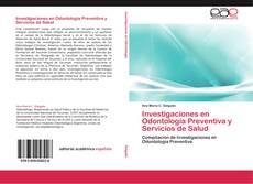 Bookcover of Investigaciones en Odontología Preventiva y Servicios de Salud