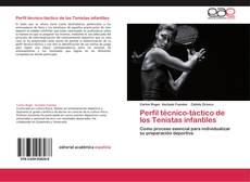 Bookcover of Perfil técnico-táctico de los Tenistas infantiles