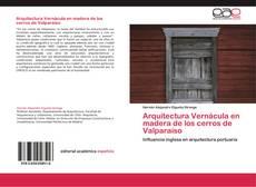 Portada del libro de Arquitectura Vernácula en madera de los cerros de Valparaíso