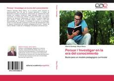 Обложка Pensar / Investigar en la era del conocimiento