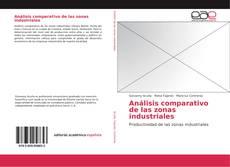 Portada del libro de Análisis comparativo de las zonas industriales